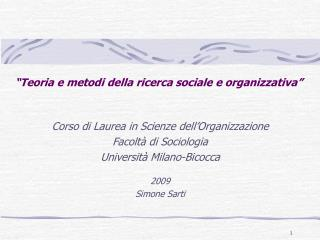 """""""Teoria e metodi della ricerca sociale e organizzativa"""""""