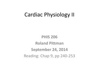 Cardiac Physiology II
