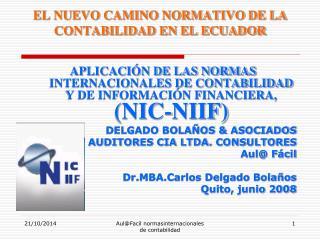 EL NUEVO CAMINO NORMATIVO DE LA CONTABILIDAD EN EL ECUADOR