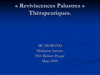 «Reviviscences Palustres» Thérapeutiques.
