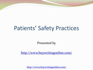 Patients Safety Practices