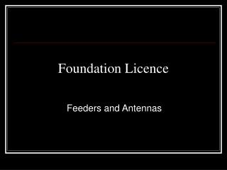 Foundation Licence