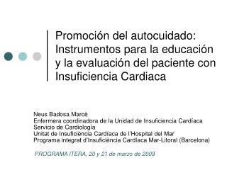 Neus Badosa Marcè Enfermera coordinadora de la Unidad de Insuficiencia Cardíaca