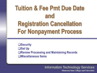 Tuition & Fee Pmt Due Date and Registration Cancellation  For Nonpayment Process