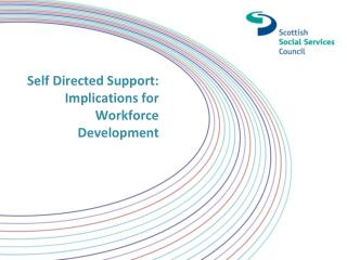 Self Directed Support: Implications for Workforce Development