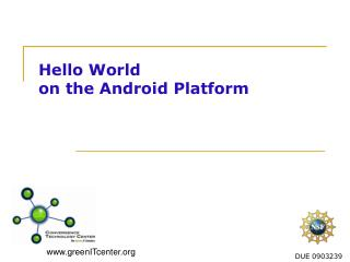 Hello World  on the Android Platform