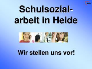 Schulsozial-arbeit in Heide
