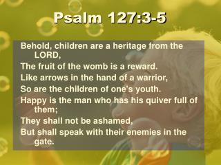 Psalm 127:3-5