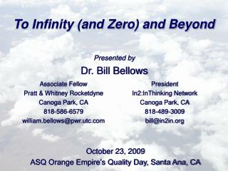 To Infinity (and Zero) and Beyond