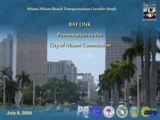 Miami-Miami Beach Transportation Corridor Study