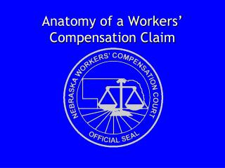 Anatomy of a Workers' Compensation Claim
