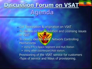 Discussion Forum on VSAT Agenda