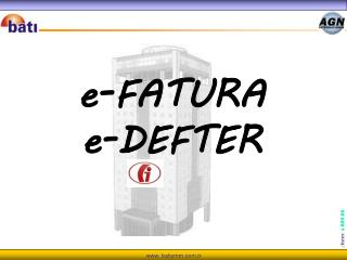 e-FATURA e-DEFTER