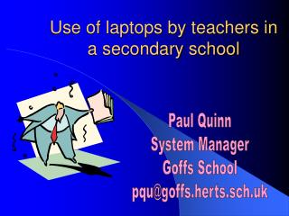 Use of laptops by teachers in a secondary school
