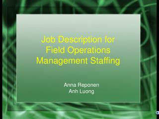 Job Description for  Field Operations Management Staffing