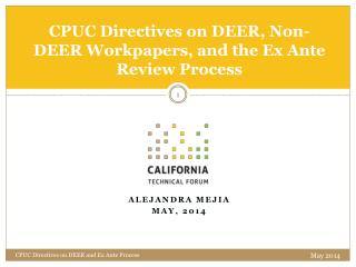 CPUC Directives on DEER, Non-DEER Workpapers, and the Ex Ante Review Process