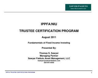 IPPFA/NIU TRUSTEE CERTIFICATION PROGRAM August 2011