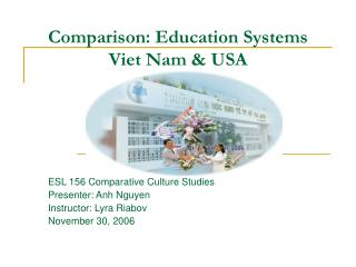 Comparison: Education Systems Viet Nam & USA