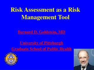 Risk Assessment as a Risk Management Tool