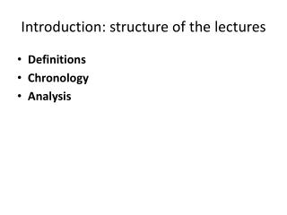 Introduction: structure of the lectures
