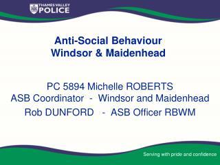 Anti-Social Behaviour   Windsor & Maidenhead