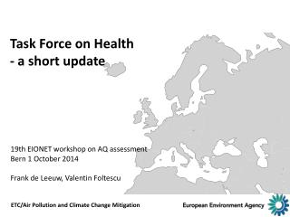 Task Force on Health - a  short update