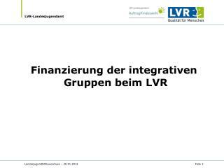 Finanzierung der integrativen  Gruppen beim LVR