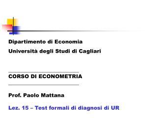 Dipartimento di Economia Università degli Studi di Cagliari ___________________________