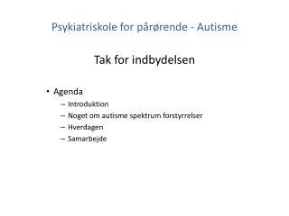 Psykiatriskole for pårørende - Autisme