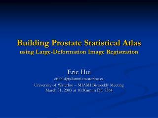 Building Prostate Statistical Atlas using Large-Deformation Image Registration