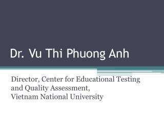 Dr. Vu Thi Phuong Anh