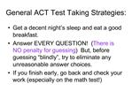 General ACT Test Taking Strategies: