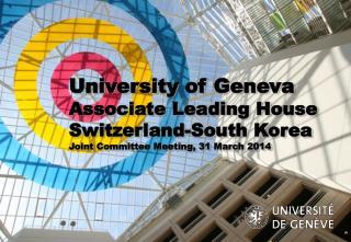 University of Geneva Associate Leading House Switzerland-South Korea