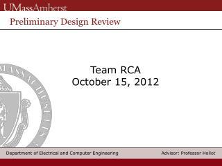 Team RCA October 15, 2012