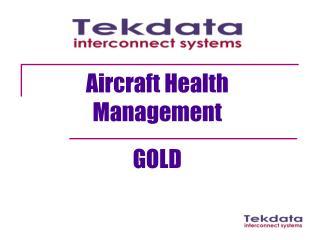 Aircraft Health Management