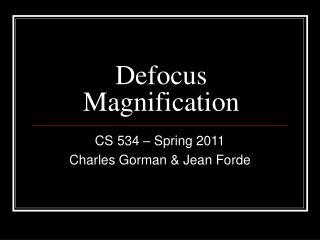 Defocus Magnification