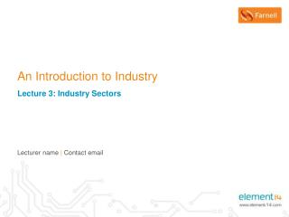 An Introduction to Industry