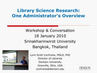 Library Science Research:  One Administrator s Overview