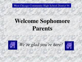 Welcome Sophomore Parents