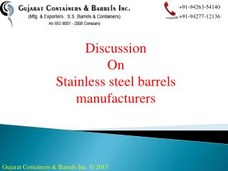 Stainless steel barrels manufacturers