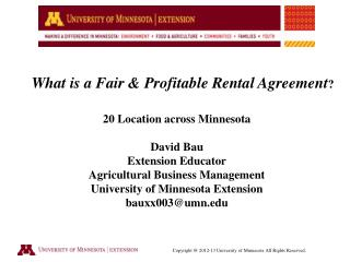 What is a Fair & Profitable Rental Agreement ? 20 Location across Minnesota David Bau