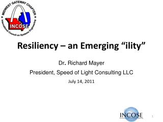 Resiliency   an Emerging  ility