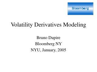 Volatility Derivatives Modeling