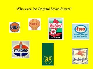 Who were the Original Seven Sisters?