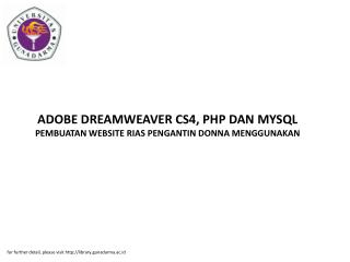 ADOBE DREAMWEAVER CS4, PHP DAN MYSQL PEMBUATAN WEBSITE RIAS PENGANTIN DONNA MENGGUNAKAN