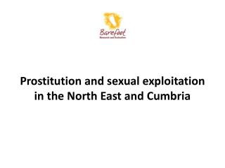 Prostitution and sexual exploitation in the North East and Cumbria