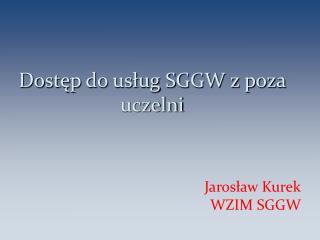 Dostęp do usług SGGW z poza uczelni