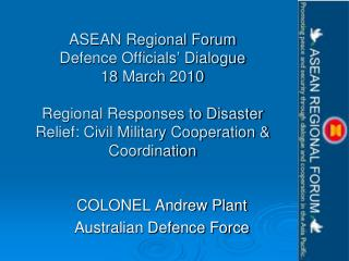 COLONEL Andrew Plant  Australian Defence Force