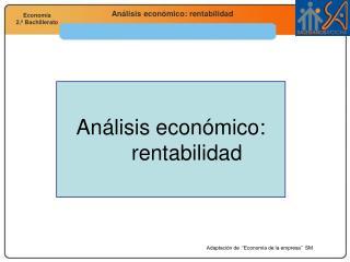 Análisis económico: rentabilidad