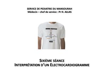 SERVICE DE PEDIATRIE DU MANSOURAH  Médecin – chef de service : Pr H. ALLAS